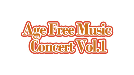 Age Free Music Concert Vol.1